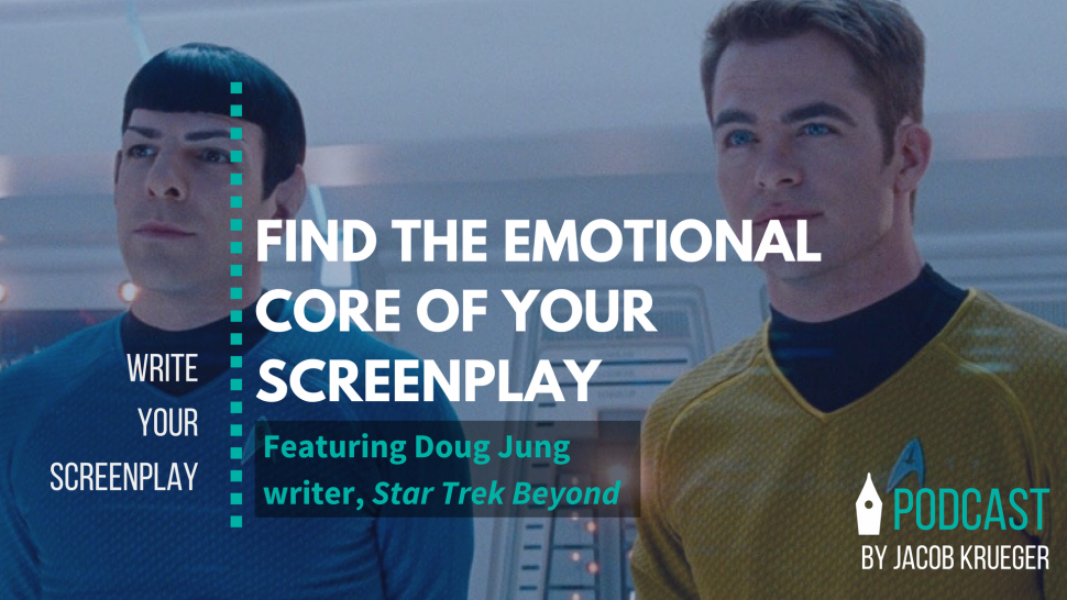 Find The Emotional Core Of Your Screenplay