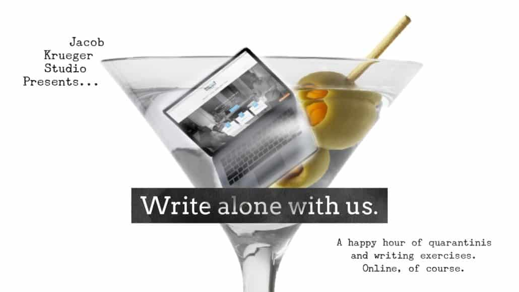 free-writing-exercises-online-happy-hour-quarantini-write-your-screenplay-jacob-krueger-studio